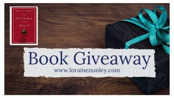 Book Giveaway: The Five Times I Met Myself by James L Rubart