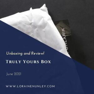 Unboxing and Review: Truly Yours Book Subscription Box (June 2021)