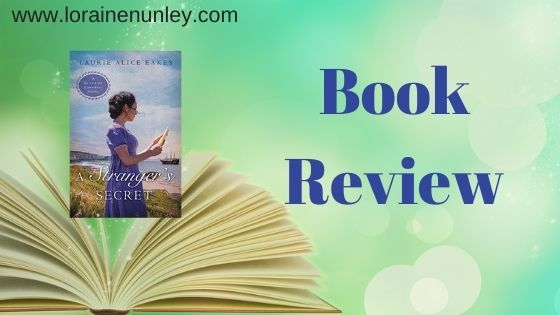 Book Review: A Stranger's Secret by Laurie Alice Eakes