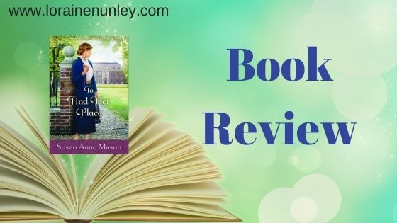 Book Review: To Find Her Place by Susan Anne Mason