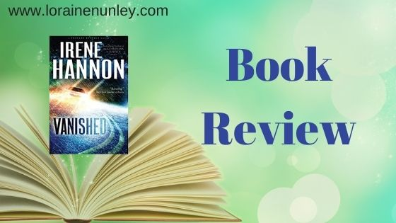 Book Review: Vanished by Irene Hannon