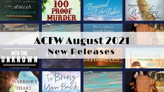 August 2021 New Releases from ACFW Authors