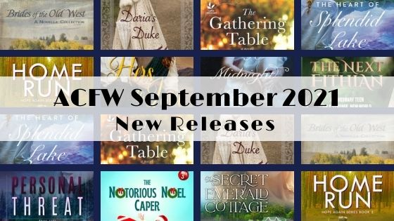 September 2021 New Releases from ACFW Authors
