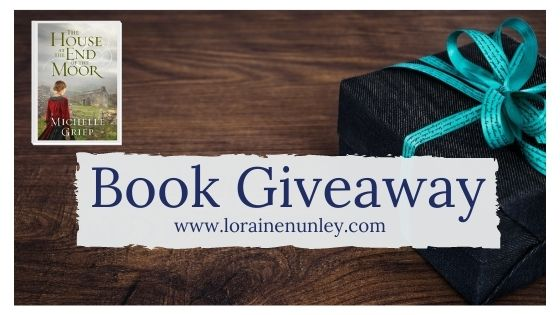 Book Giveaway: The House at the End of the Moor by Michelle Griep