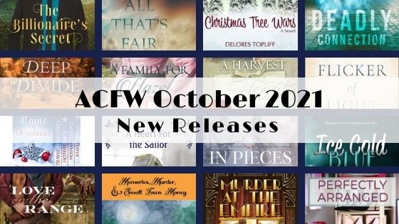 October 2021 New Releases from ACFW Authors