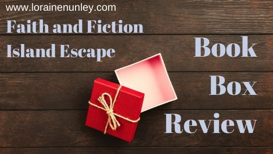 Unboxing and Review: Faith and Fiction Box (Island Escape)